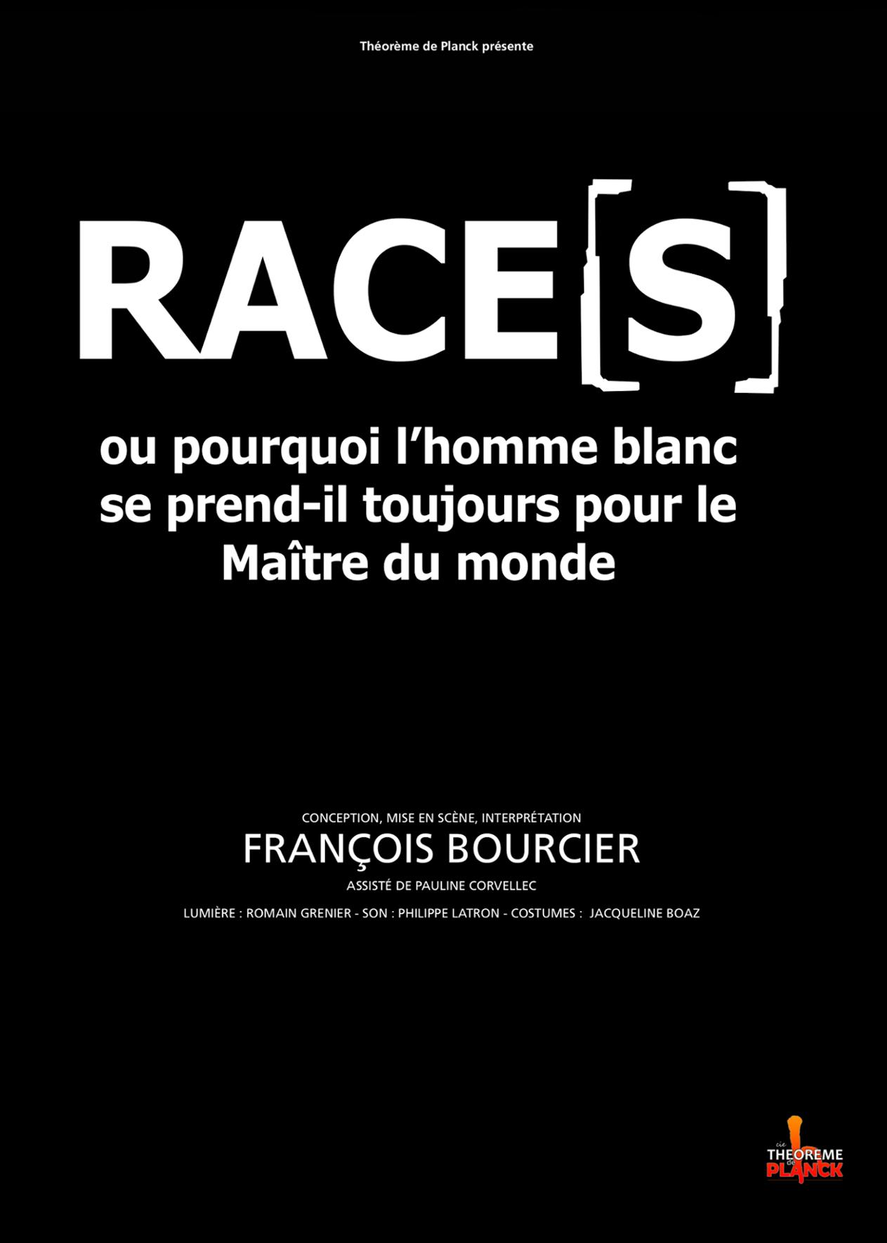 Race S Ou Pourquoi L Homme Blanc Se Prend Il Toujours Pour Le
